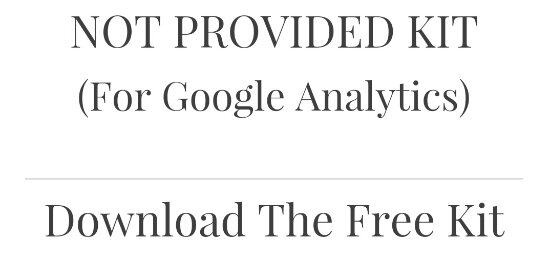 Kit de herramientas «Not Provided» para Google Analytics